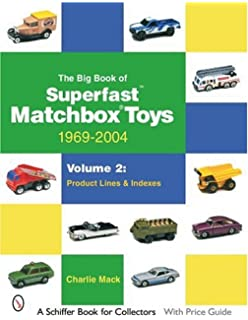 Encyclopedia of matchbox toys schiffer book for collectors a the big book of superfast matchbox toys 1969 2004 volume 2 product fandeluxe Choice Image