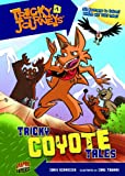 Tricky Coyote Tales, Chris Schweizer, 0761378596