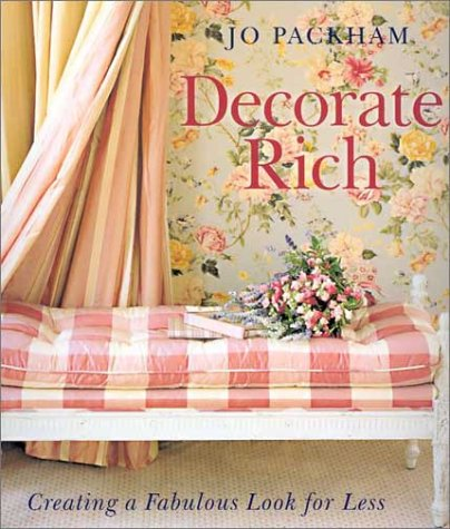 Read Online Decorate Rich: Creating a Fabulous Look for Less PDF