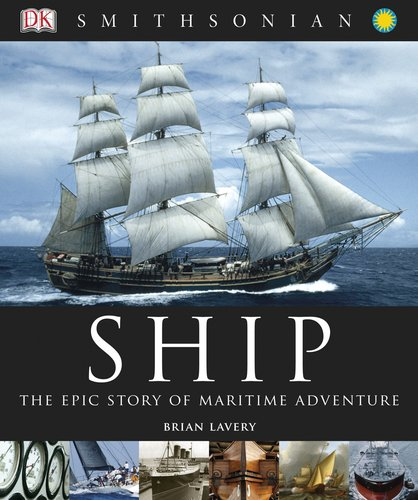 Ship: The Epic Story of Maritime Adventure ebook