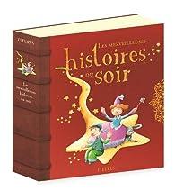 Les merveilleuses histoires du soir par  Éditions Fleurus