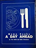 Mama Cooks a Day Ahead, Toni Reifel and Bette Woodward, 0962804916