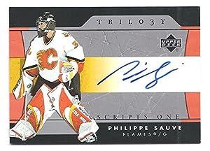 PHILIPPE SAUVE 2005-06 Upper Deck Trilogy Scripts #SFSPS AUTOGRAPH CARD Calgary Flames Hockey