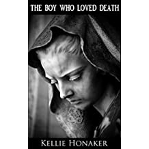 The Boy Who Loved Death (a short story)