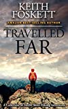 Free eBook - Travelled Far