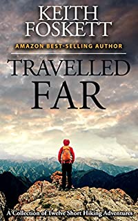 Travelled Far by Mr Keith Foskett ebook deal