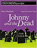Johnny and the Dead: Play (Oxford Playscripts S.)