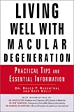 img - for Living Well with Macular Degeneration: Practical Tips and Essential Information book / textbook / text book