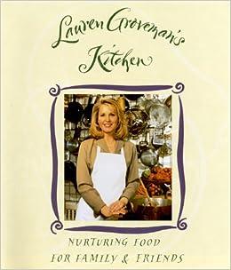 Lauren Groveman S Kitchen Lauren Groveman 9780811806091