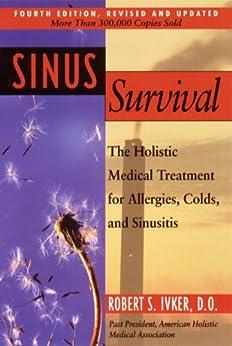 Sinus Survival: A Self-help Guide by [Ivker, Robert S.]