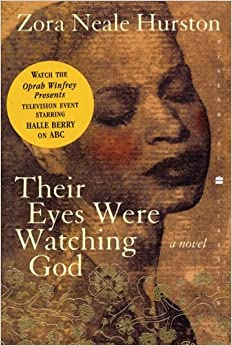 their eyes were watching god zora neale hurston amazon com books see all buying options their eyes were watching god