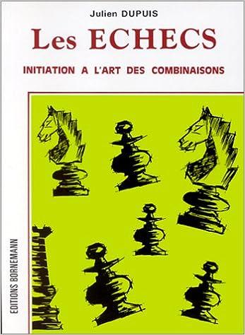 Lire un Echecs : Initiation à l'art des combinaisons epub pdf