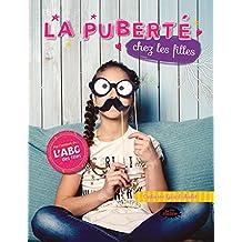 La puberté chez les filles (French Edition)