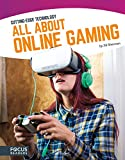 All About Online Gaming (Cutting-Edge Technology)