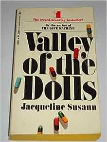 valley of the dolls jacqueline susann amazoncom books