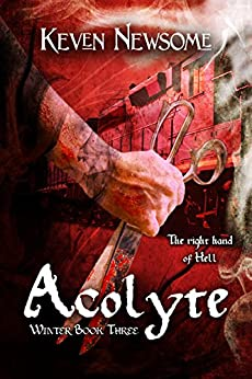 Acolyte (Winter Book 3) by [Newsome, Keven]