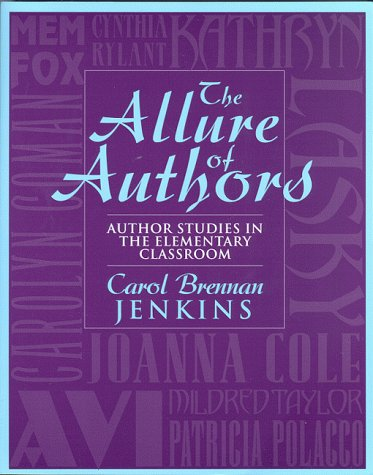 Books : The Allure of Authors: Author Studies in the Elementary Classroom