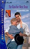 The Rancher Next Door, Susan Mallery, 0373243588