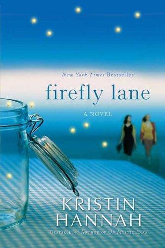 Resultado de imagen de kristin hannah firefly lane