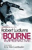 Robert Ludlum's The Bourne Imperative (JASON BOURNE)