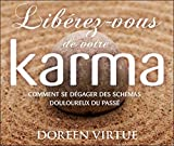 Libérez-vous de votre karma - Livre audio