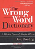 The Wrong Word Dictionary, Dave Dowling, 193333892X