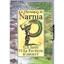 CHRONIQUES DE NARNIA T06 : LE FAUTEUIL D'ARGENT
