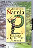 Image de Les Chroniques De Narnia: The Silver Chair Tome 6 (French Edition)