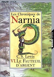 Le monde de Narnia [06] : Le fauteuil d'argent