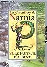 Les Chroniques de Narnia, tome 6 : Le Fauteuil d'argent par C. S.Lewis