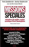 Missions spéciales. Mémoires du maître-espion soviétique Pavel Soudoplatov par Soudoplatov