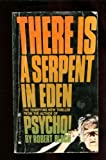 There Is a Serpent in Eden, Robert Bloch, 0890835144