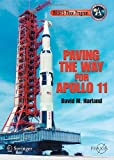 NASA's Moon Program : Paving the Way for Apollo 11, Harland, David M., 0387681310
