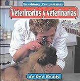 Veterinarios y Veterinarias, Dee Ready, 1560658045