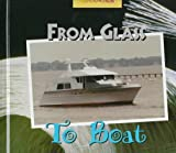 From Glass to Boat, Cindy Purcell, 0516207369