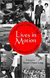 Lives in Motion : Composing Circles of Self and Community in Japan, , 1885445466