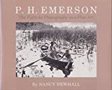P. H. Emerson, Nancy Newhall, 0893813834