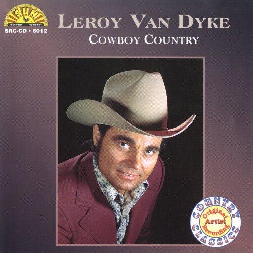 Leroy Van Dyke - Cowboy (Leroy Van Dyke Cd)