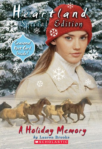 Heartland Super Special: A Holiday Memory by Scholastic Paperbacks