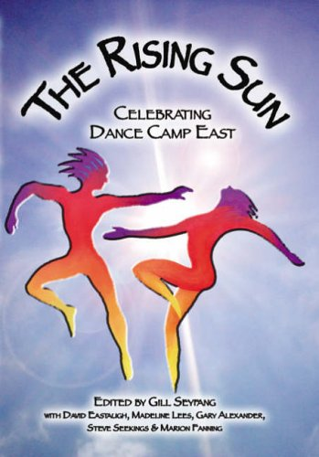 The Rising Sun: Celebrating Dance Camp East