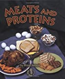 Meats and Proteins, Robin Nelson, 0822546302