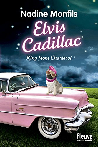 Elvis Cadillac, king from Charleroi