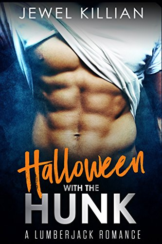 Halloween with the Hunk: A Lumberjack Romance (Holiday Studs Book 1)]()