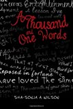 A Thousand and One Words, Sha-Sonja A. Wilson, 1477124748