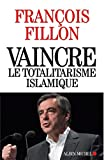 img - for Vaincre le totalitarisme islamique (French Edition) book / textbook / text book