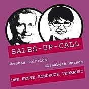 Auftreten und Stil (Sales-up-Call) | Stephan Heinrich, Elisabeth Motsch