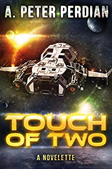 Touch Of Two by [Perdian, A. Peter]