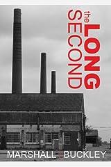 The Long Second (The Cole Trilogy, Part 1) Kindle Edition