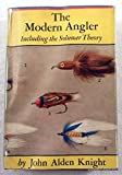 The modern angler,: Including the solunar theory,