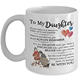 Gifts For Daughter - Mother Daughter Gift Coffee Mug - 11oz Novelty Ceramic Tea Cup - Great Present Idea For Christmas, Xmas, Birthday, Wedding, Graduation For Her